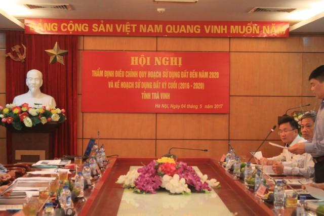 Hội đồng thẩm định điều chỉnh quy hoạch sử dụng đất đến năm 2020 và kế hoạch sử dụng đất 5 năm kỳ cuối 2016-2020 cho tỉnh Trà Vinh